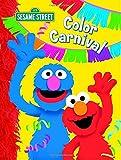 Color Carnival (Sesame Street) (123 Sesame Street)