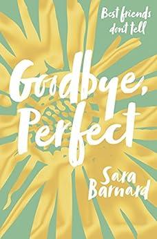 Goodbye, Perfect by [Barnard, Sara]