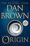 Origin: A Novel (Robert Langdon)