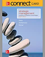 Connect Access Card for Strategic Management: Creating Competitive Advantage