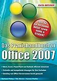 Office 2007. Das Praxishandbuch