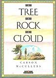 A Tree, a Rock, a Cloud (Creative Short Stories Series)