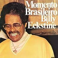 Momento Brasileiro by Billy Eckstine (1995-02-09)