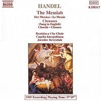 Messiah Choruses In English (Krecek, Capella Istropolitana) by Handel (1992-07-28)