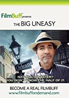 The Big Uneasy by John Goodman