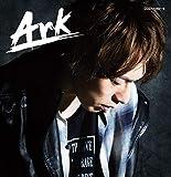 【Amazon.co.jp限定】Ark【初回限定盤】(デカジャケ付)