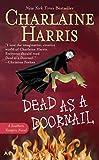Dead as a Doornail (Sookie Stackhouse/True Blood)