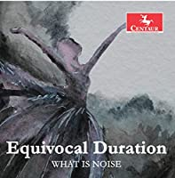 Equivocal Duration