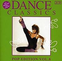 Dance Classics Pop Edition 8