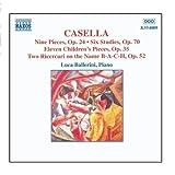 CASELLA: 9 Pieces, Op. 24 / 6 Studies, Op. 70 / 11 Children's Pieces, Op. 35 by Luca Ballerini (2006-08-01)