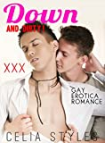 Down and Dirty!: GAY EROTICA (MM, Gay Erotica, First Time Gay, Bisexual Romance, Short Story Book 1) (English Edition)