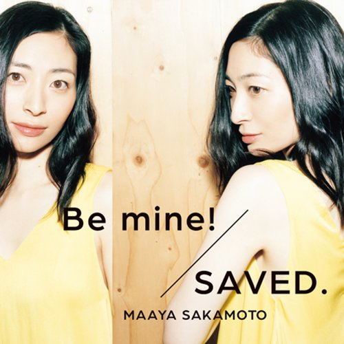 Be mine!/SAVED.(世界征服盤)(初回限定盤)