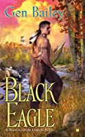 Black Eagle (Warriors of the Iroquois Novels)
