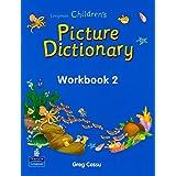 Longman Children's Picture Dictionary: Workbook 2