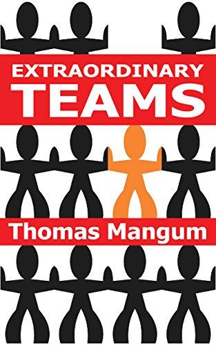 Extraordinary Teams (English Edition)