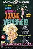 WILD WILD WORLD OF JAYNE MANSFIELD/LABYRINTH OF SE