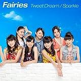Tweet Dream/Sparkle (CD+DVD)