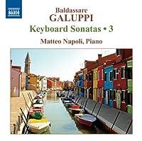 Galuppi: Keyboard Sonatas 3 by Napoli (2012-09-25)
