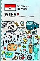 Viena Diario de Viaje: Libro de Registro de Viajes Guiado Infantil - Cuaderno de Recuerdos de Actividades en Vacaciones para Escribir, Dibujar, Afirmaciones de Gratitud para Niños y Niñas