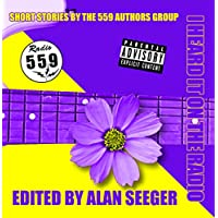 I Heard It On The Radio: Short Stories By The 559 Authors Group (English Edition)