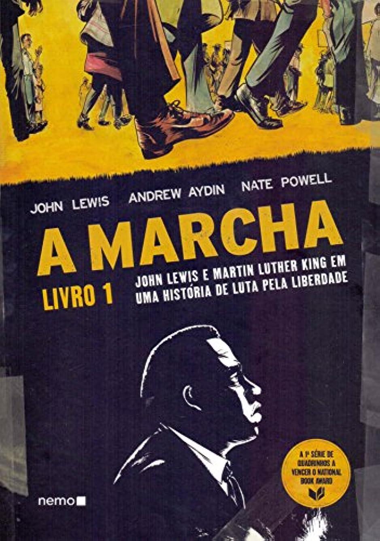 偏心る困難A Marcha. John Lewis e Martin Luther King em Uma História de Luta Pela Liberdade - Livro 1