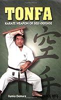 Tonfa-Karate: Weapon of Self-Defense