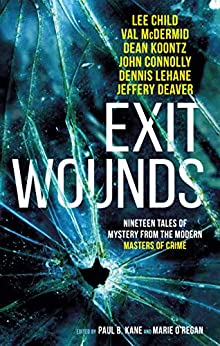 Exit Wounds by [Child, Lee, Benedict, A.K.]