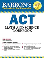 Barron's ACT Math and Science Workbook (Barron's Act Math & Science Workbook)