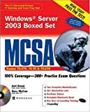 MCSA Windows Server 2003 Boxed Set (Exams 70-290, 70-291, & 70-270) (Study Guide)