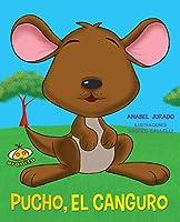 Pucho el canguro/ Pucho the kangaroo