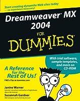 Dreamweaver MX 2004 For Dummies (For Dummies Series)