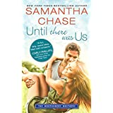 Until There Was Us (Montgomery Brothers Book 8)