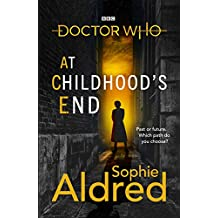 Doctor Who: At Childhood's End (Dr. Who)