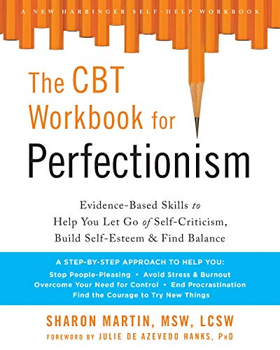 The CBT Workbook for Perfectio...