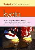 Fodor's Pocket Kyoto, 1st Edition (Travel Guide) 画像