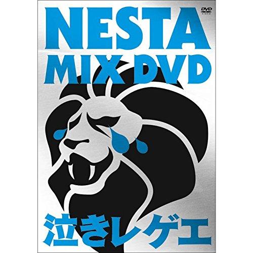 [画像:NESTA MIX DVD ~泣きレゲエ~]