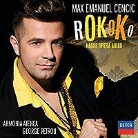 Rokoko: Hasse Opera Arias by Max Emanuel Cencic (2014-03-11)