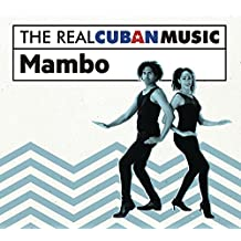 REAL CUBAN MUSIC: MAMBO / VARIOUS