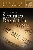 Principles of Securities Regulation (Concise Hornbook)