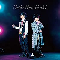 Hello New World【初回限定盤】
