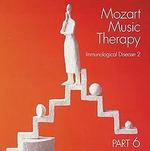 最新・健康モーツァルト音楽療法 PART6 免疫性疾患の予防(2)