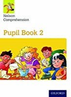 Nelson Comprehension: Year 2/Primary 3: Pupil Book 2pupil Book 2