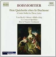 Boismortier - Don Quichotte chez la Duchesse / S. Van Dyck ・ R. Biren ・ M. Hall ・ P. Gay ・ Le Concert Spirituel ・ Niquet (1997-03-18)