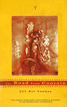 The Road From Coorain by [Conway, Jill Ker]