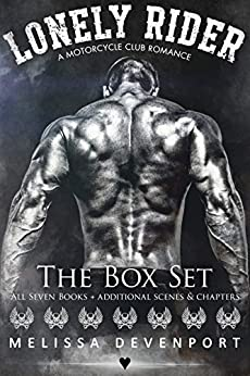 Lonely Rider - The Box Set: A Motorcycle Club Romance - The Complete Series by [Devenport, Melissa]