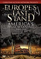Europes Last Stand: Americas Final Warning Part 1 [DVD] [Import]