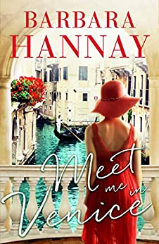 Meet Me in Venice by [Hannay, Barbara]