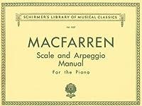 Scale and Arpeggio Manual: Piano Technique (Schirmer's Library of Musical Classics)