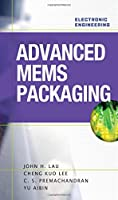 Advanced MEMS Packaging (Electronic Engineering)