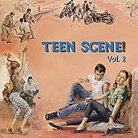 Vol. 2-Teen Scene